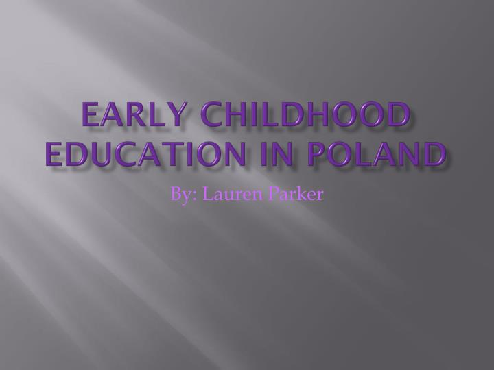 early childhood education in poland n.