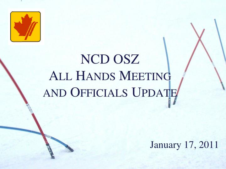 ncd osz all hands meeting and officials update n.
