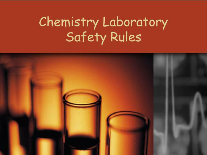 chemistry laboratory safety rules n.