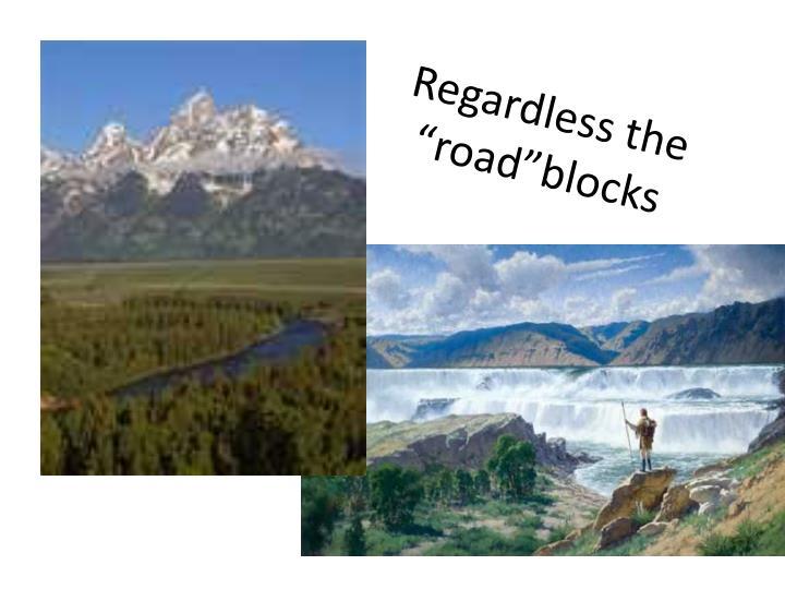 "Regardless the """