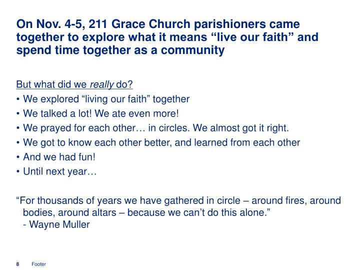 """On Nov. 4-5, 211 Grace Church parishioners came together to explore what it means """"live our faith"""" and spend time together as a community"""