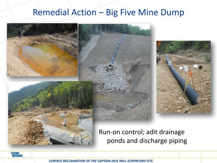Remedial Action – Big Five Mine Dump