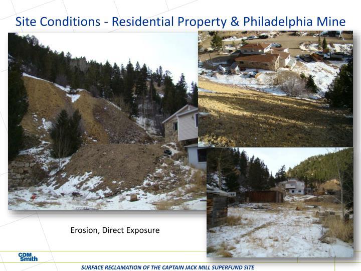Site Conditions - Residential Property & Philadelphia Mine