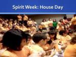 spirit week house day
