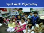 spirit week pajama day