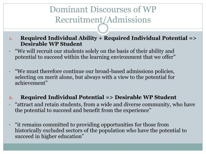 Dominant Discourses of WP Recruitment/Admissions