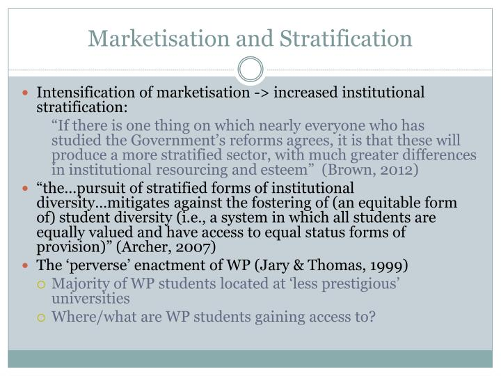 Marketisation and stratification