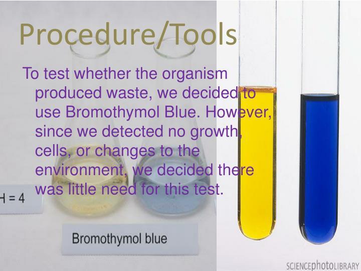Procedure/Tools