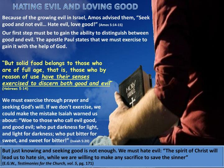 HATING EVIL AND LOVING GOOD