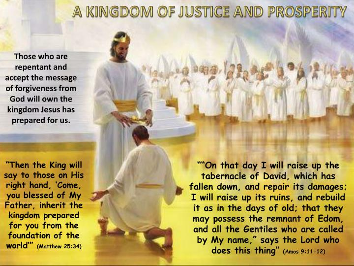 A KINGDOM OF JUSTICE AND PROSPERITY