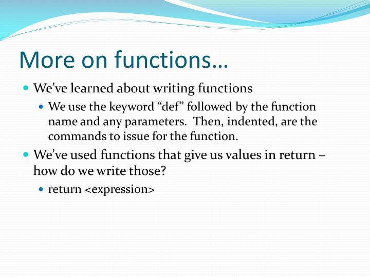 More on functions…