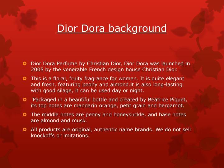 Dior dora background
