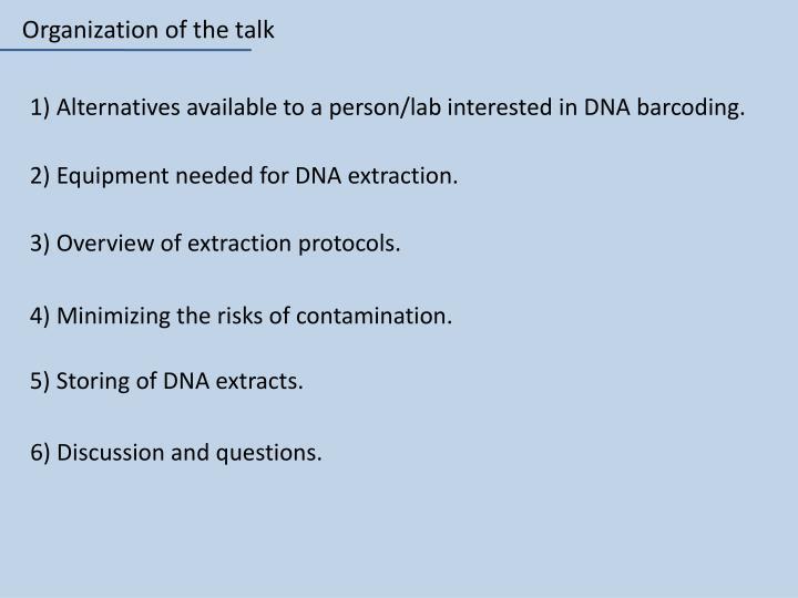 Organization of the talk