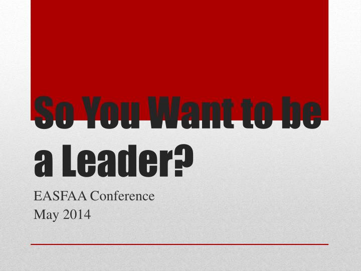 so you want to be a leader n.