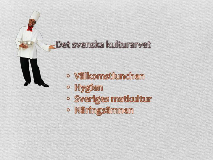 Det svenska kulturarvet