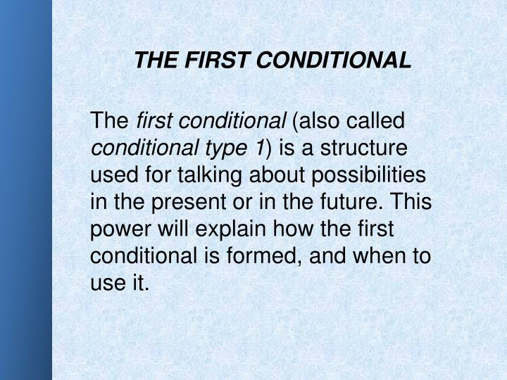 THE FIRST CONDITIONAL