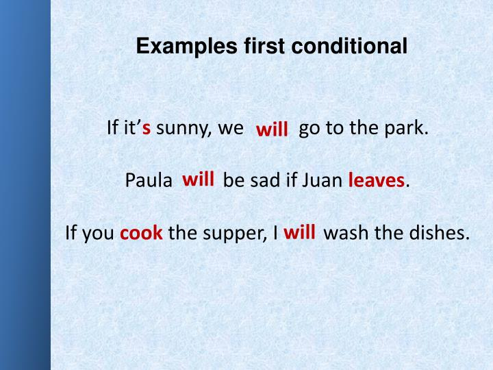 Examples first conditional
