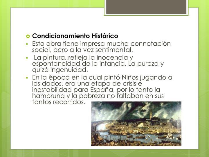 Condicionamiento Histórico