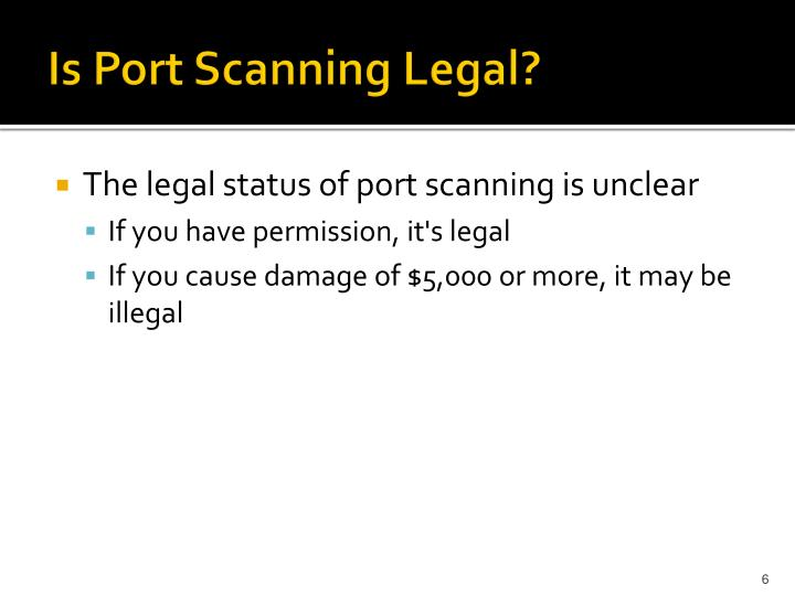 Is Port Scanning Legal?