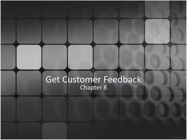 get customer feedback n.