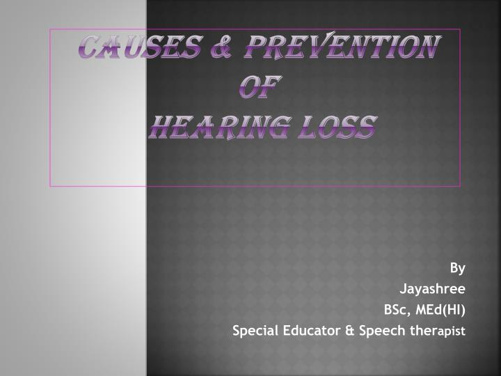 causes prevention of hearing loss n.