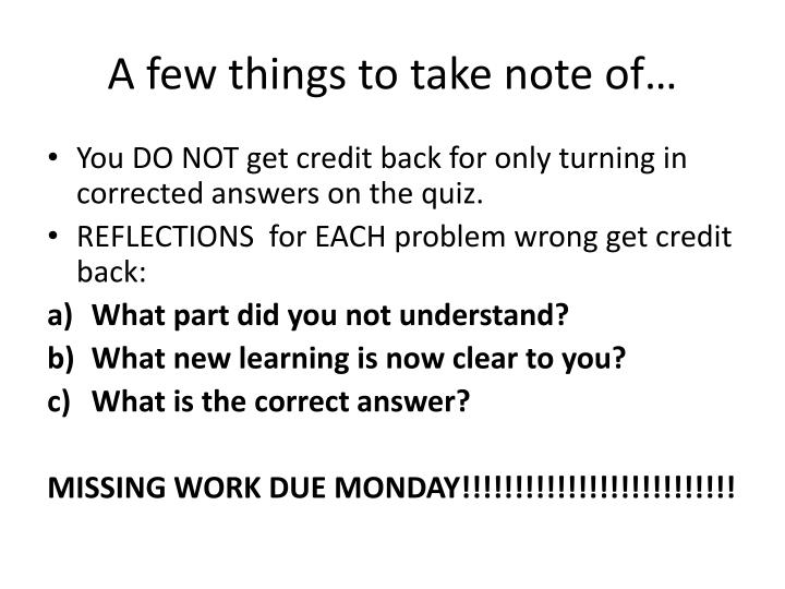 A few things to take note of…