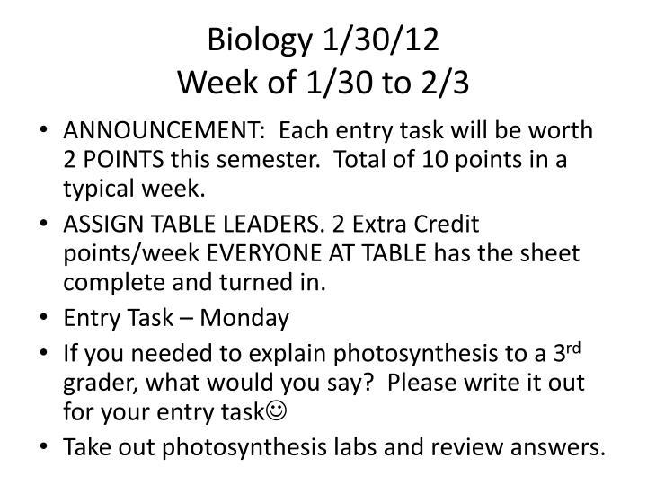 Biology 1 30 12 week of 1 30 to 2 3