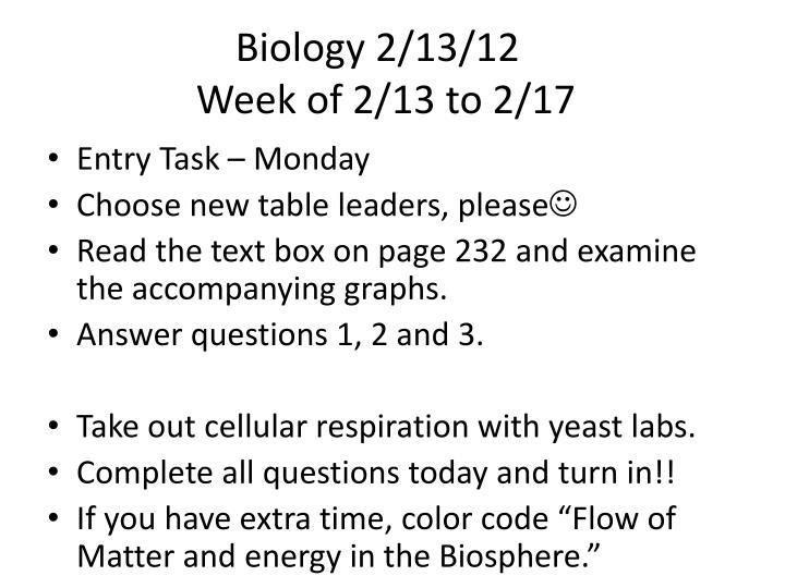 Biology 2/13/12