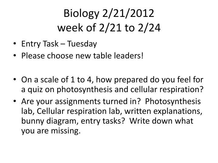 Biology 2/21/2012