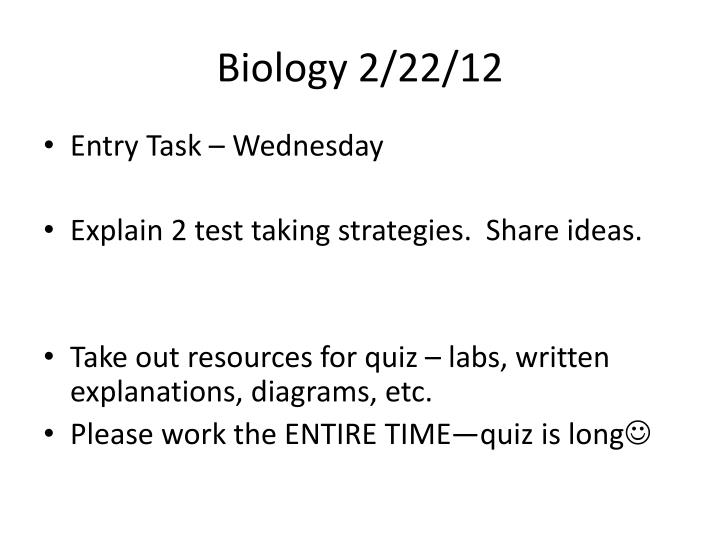 Biology 2/22/12