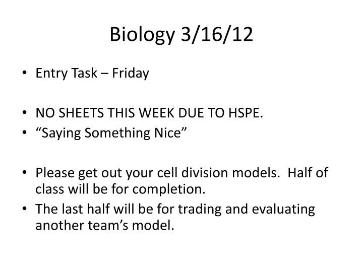 Biology 3/16/12