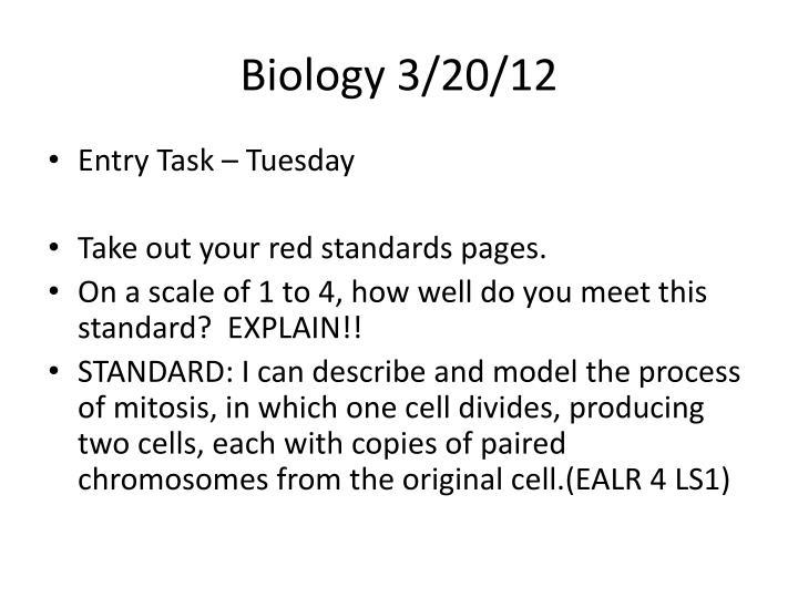 Biology 3/20/12
