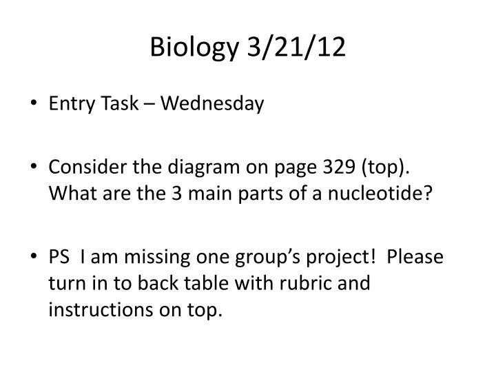 Biology 3/21/12