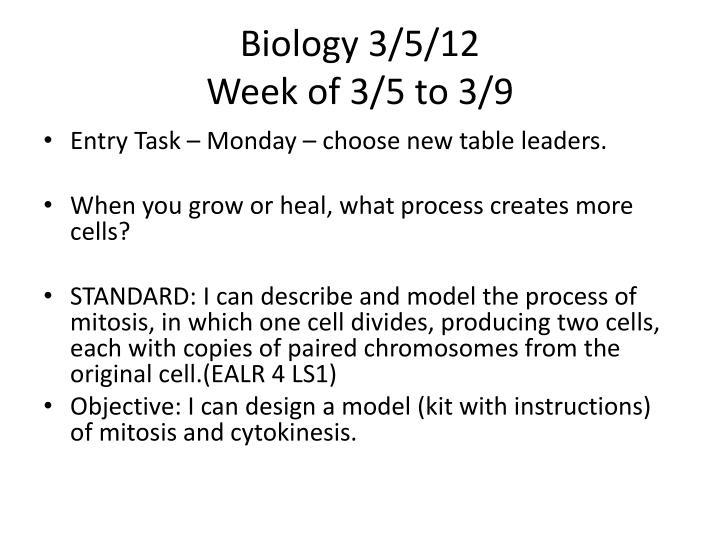 Biology 3/5/12