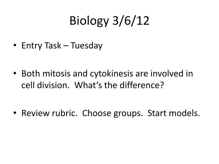 Biology 3/6/12