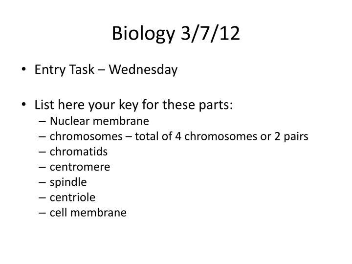 Biology 3/7/12