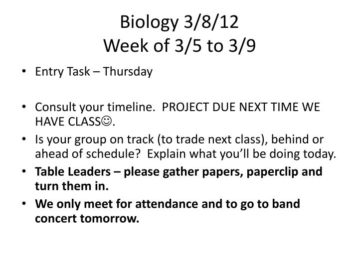 Biology 3/8/12