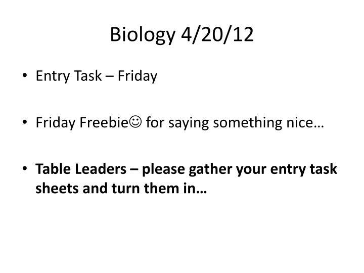 Biology 4/20/12