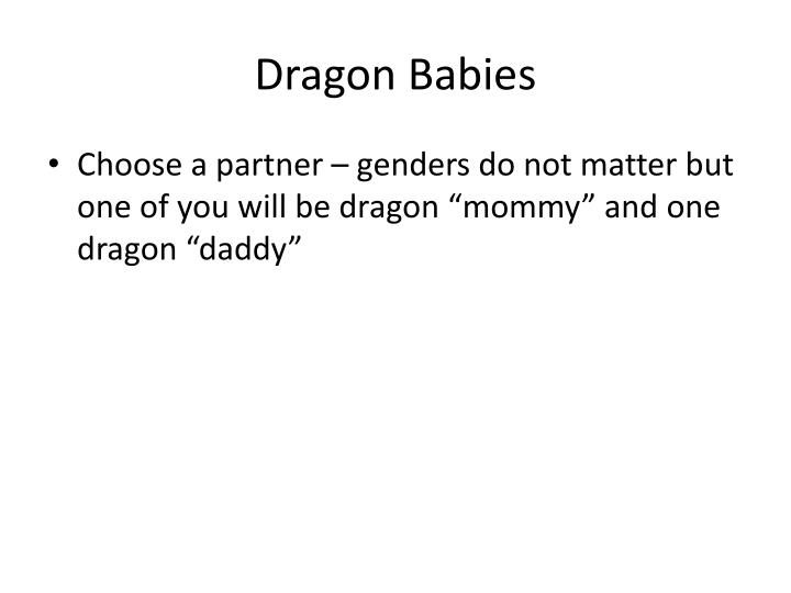 Dragon Babies