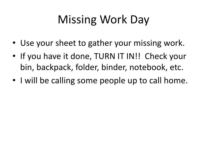 Missing Work Day