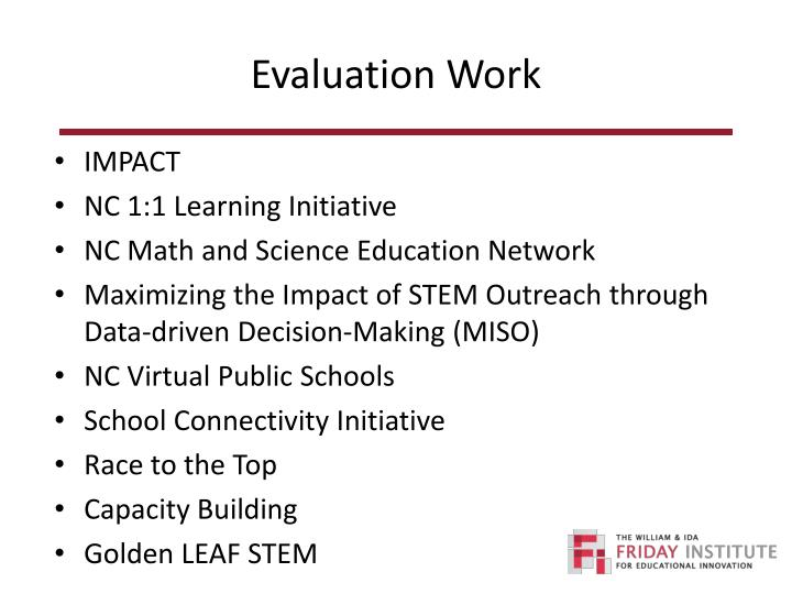 Evaluation Work