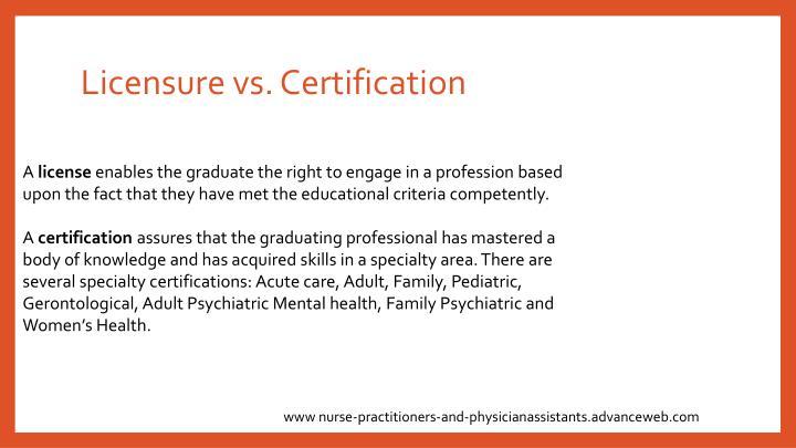 Licensure vs. Certification