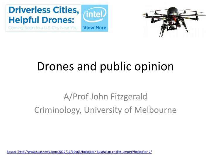 Ppt drones and public opinion powerpoint presentation id1927437 drones and public opinion toneelgroepblik Choice Image