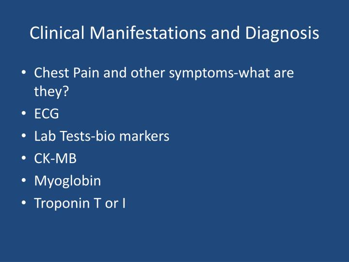 Clinical Manifestations and Diagnosis