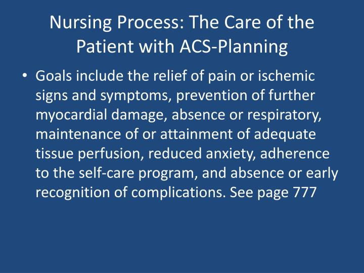 Nursing Process: The Care of the Patient with ACS-Planning