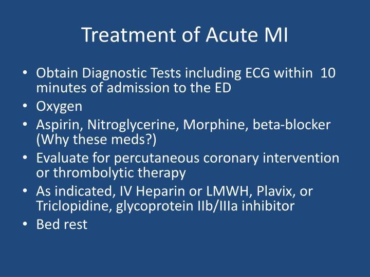 Treatment of Acute MI