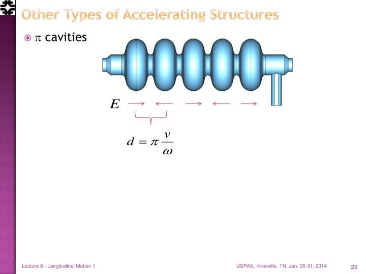 Other Types of Accelerating Structures