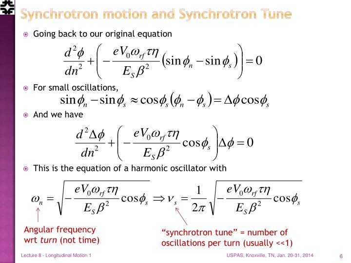 Synchrotron motion and Synchrotron Tune