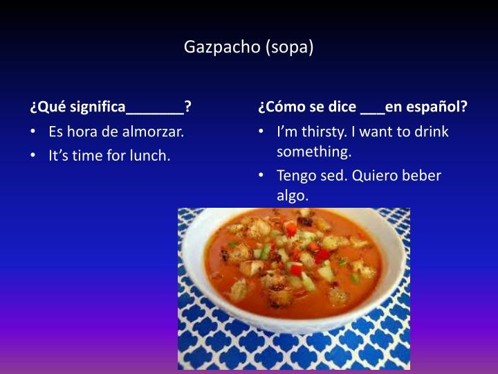 Gazpacho (