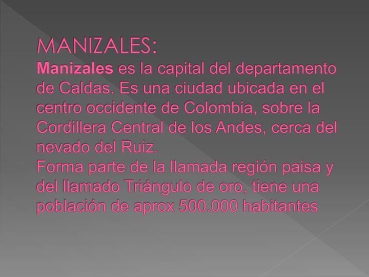 MANIZALES: